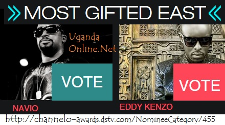 Go to the Channel O site to vote  for either Eddy Kenzo or Navio