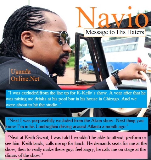 Navio has lashed out to his 'haters'